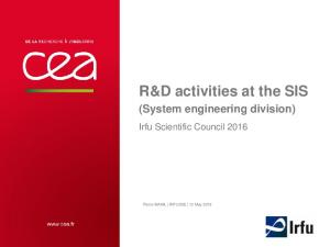 R&D activities at the SIS