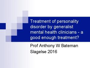 Treatment of personality disorder by generalist mental